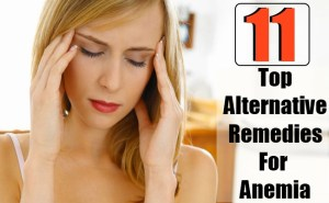Top 11 Alternative Remedies For Anemia