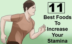 11 Best Foods To Increase Your Stamina