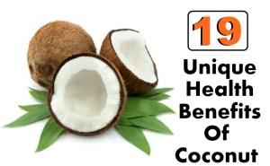 19 Unique Health Benefits Of Coconut