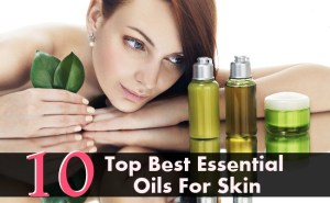 Top 10 Best Essential Oils For Skin