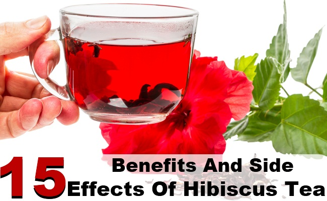 15 Benefits And Side Effects Of Hibiscus Tea