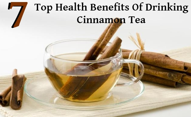 7 Top Health Benefits Of Drinking Cinnamon Tea