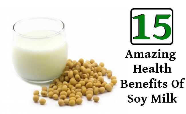 Amazing Health Benefits Of Soy Milk