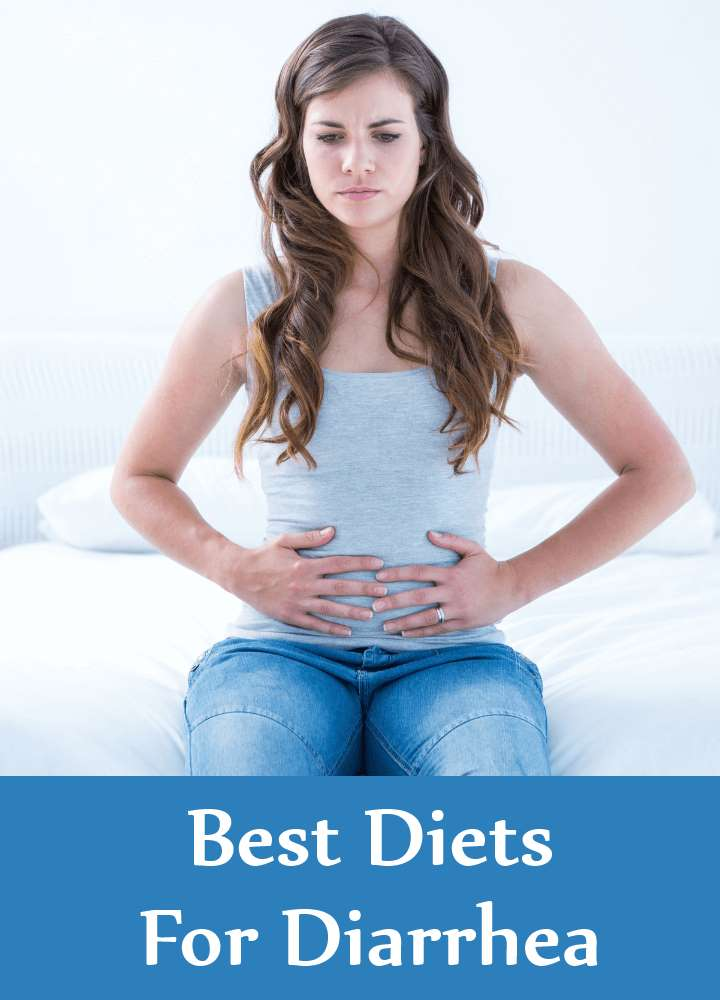 Best Diets For Diarrhea