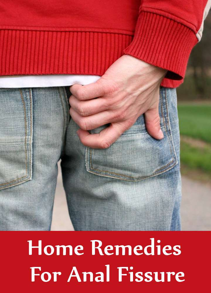 Home Remedies For Anal Fissure
