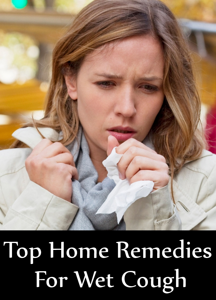 Top Home Remedies For Wet Cough