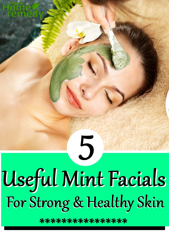 5 Useful Mint Facials For Strong And Healthy Skin