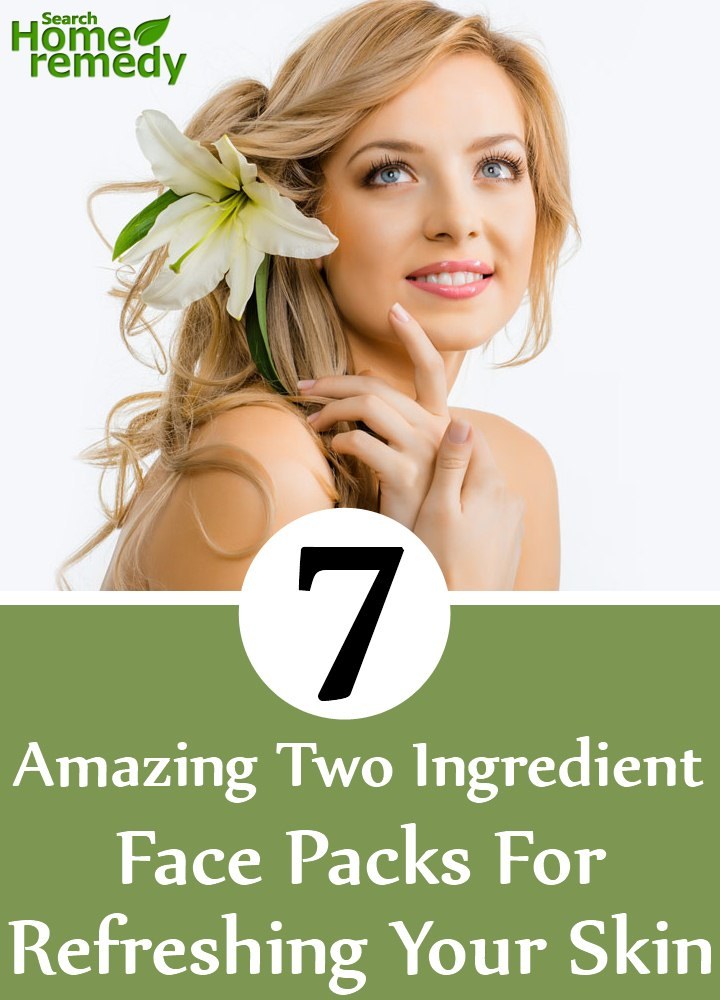 Two Ingredient Face Packs For Refreshing Your Skin