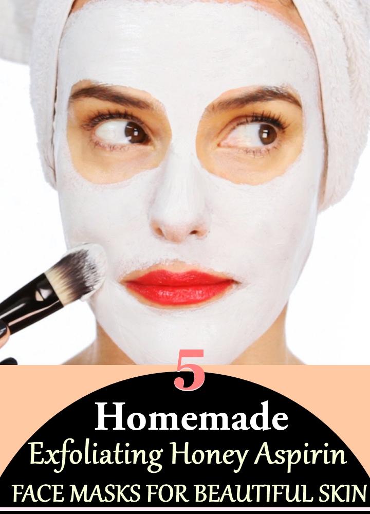 5 Homemade Exfoliating Honey Aspirin Face Masks for Beautiful Skin