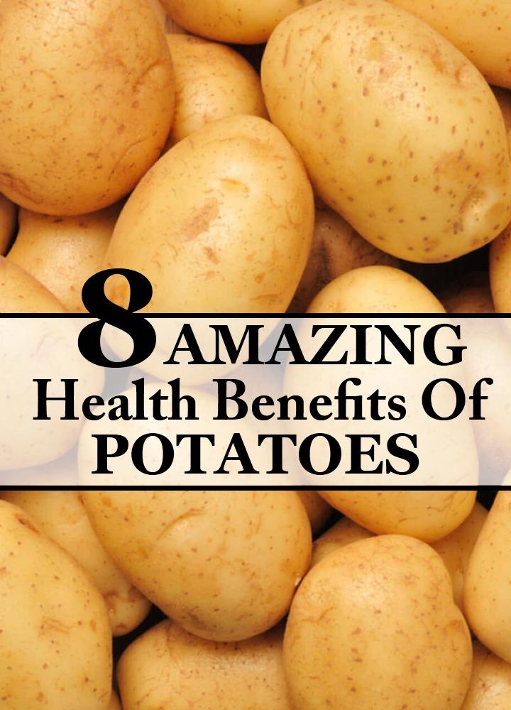 Amazing Health Benefits Of Potatoes