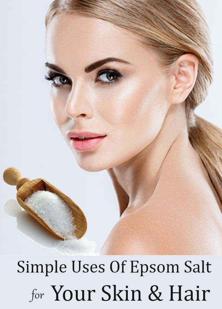 Simple Uses Of Epsom Salt For Your Skin And Hair