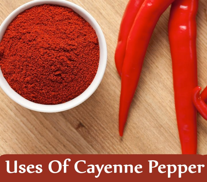 11 Uses Of Cayenne Pepper As A Medicine
