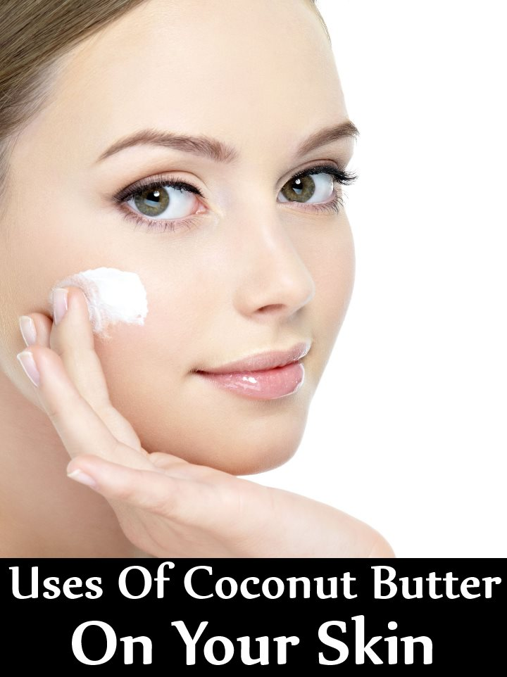 5 Incredible Uses Of Coconut Butter On Your Skin