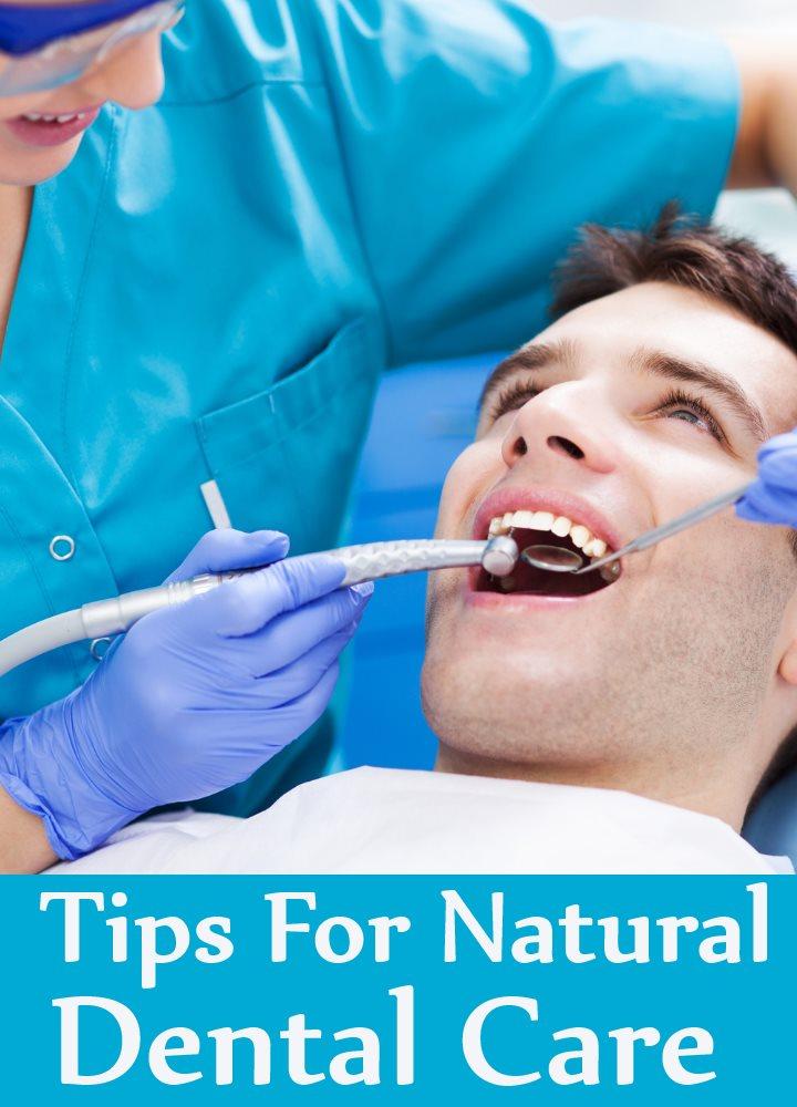 7 Tips For Natural Dental Care