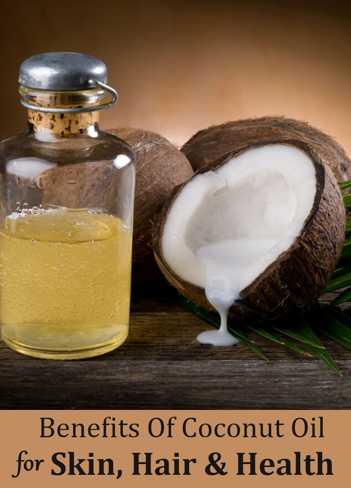 Benefits Of Coconut Oil For Skin, Hair And Health