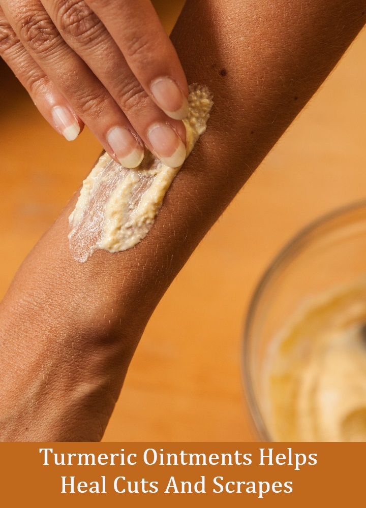 Turmeric Ointments Helps Heal Cuts And Scrapes