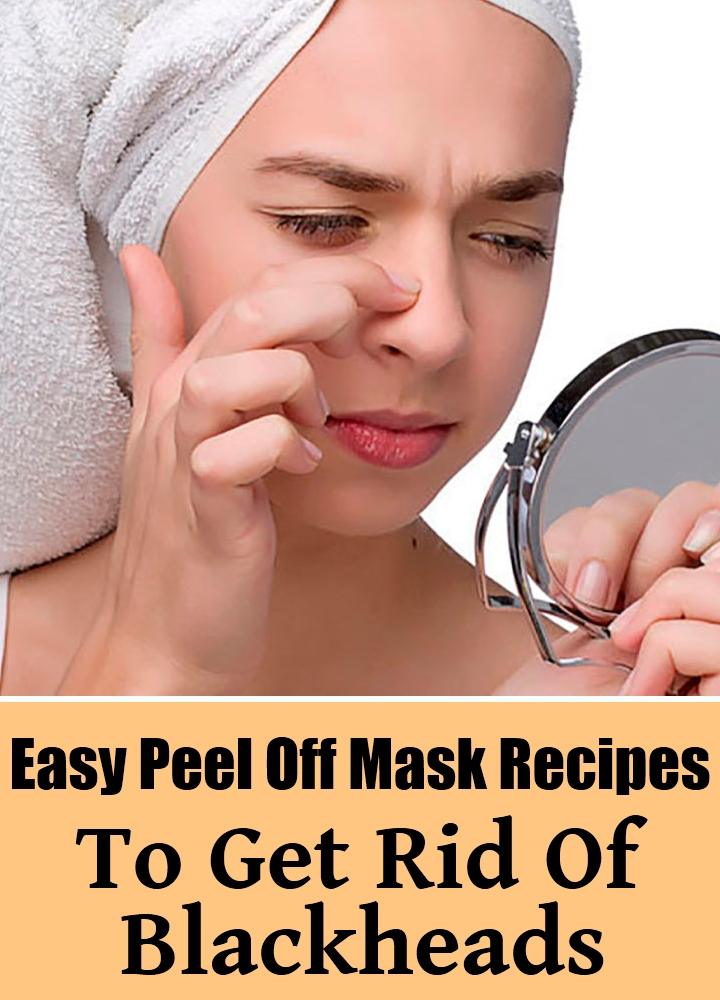 8 Easy Peel Off Mask Recipes To Get Rid Of Blackheads