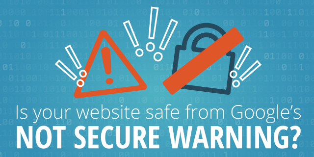 Is your website safe from google's not secure warning - Search Influence