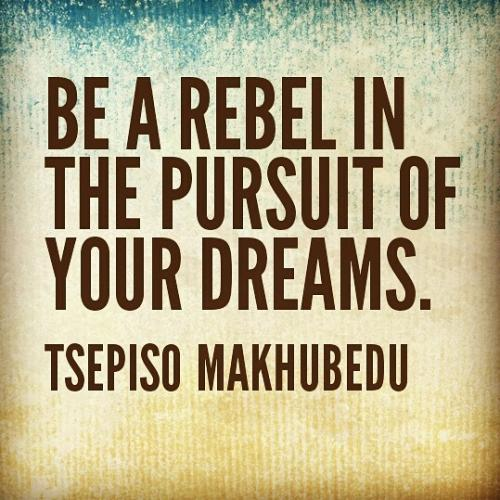 Image result for images and quotes on rebel