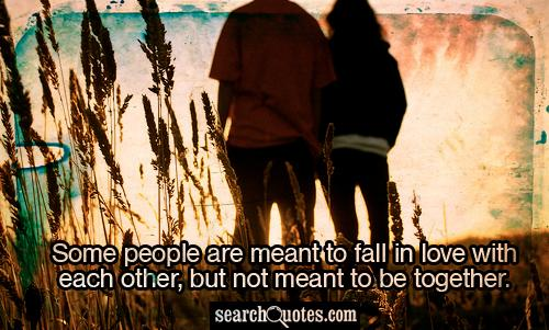Be Meant Not Love Fall Meant Summer Together People Days Some Are 500