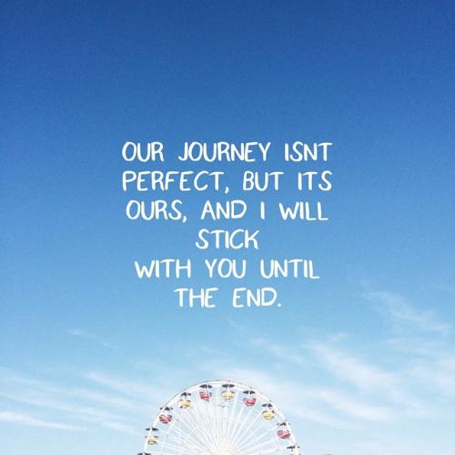 Image result for perfect and journey quotes