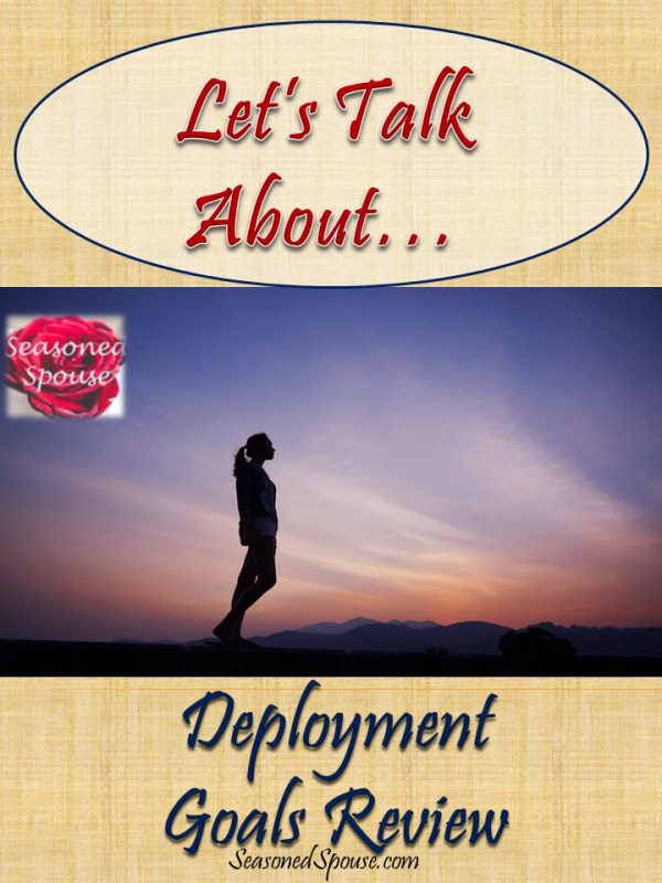 How to tell if you are making progress during a military deployment? Check your goals! You are probably doing more than you think, military spouse.