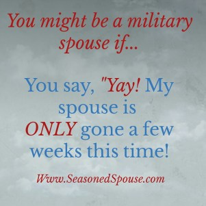 You might be a military spouse if...