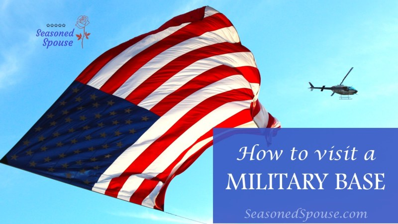 The rules you need to know before you first visit a military base.