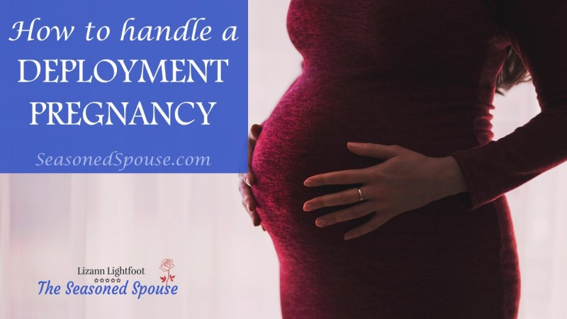 Pregnant during deployment? Here's how to handle a deployment pregnancy and birth.