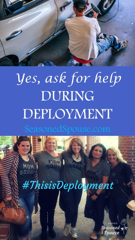 """During deployment, military spouses need to ask for help. Here's how: find your tribe, love them hard, let them help."""""""