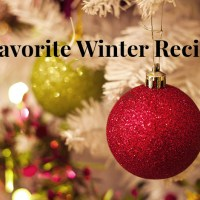 Favorite Winter Recipes