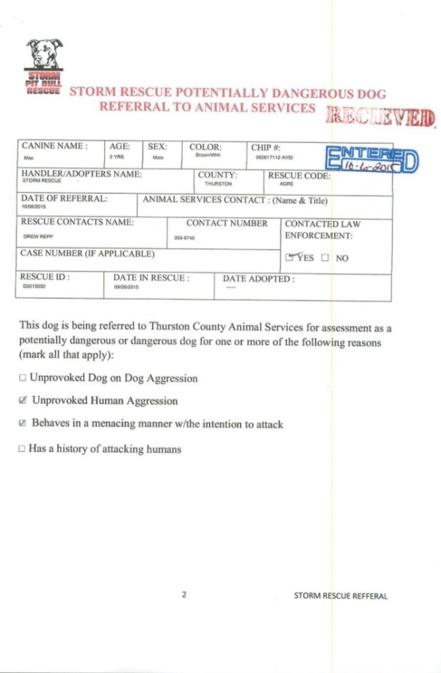 This form from Storm Rescue also authorized JAS to kill Max. Again, nothing on the form indicates he bit anyone.