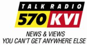 KVI-AM 570 returns to Conservative Talk News & Views You Can't Get Anywhere Else