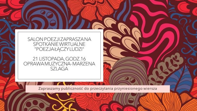 """Salon of Poetry: """"Poezja łączy ludzi"""""""