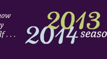 2013-2014 Season Announced