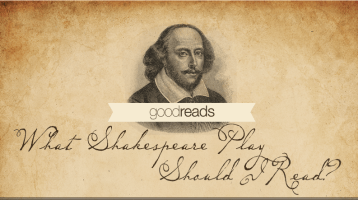 What Shakespeare Play Should You Read?