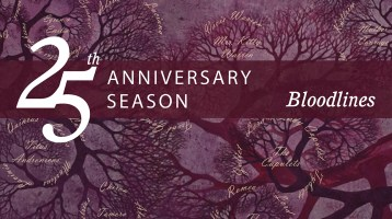 Bloodlines – Our 25th Anniversary Season