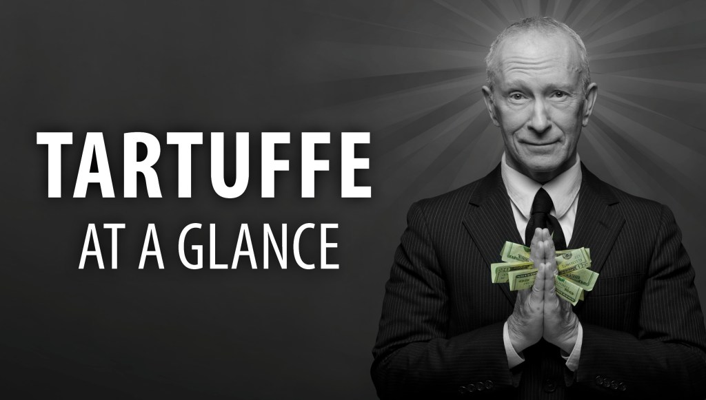 Tartuffe at a Glance