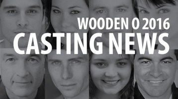 Casting News: Wooden O 2016