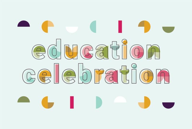 Education Celebration
