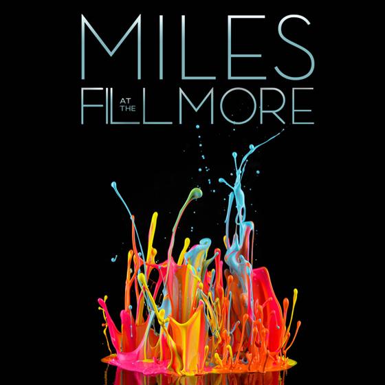 Miles At The Fillmore—Miles Davis 1970: The Bootleg Series Vol. 3; rel. 2014