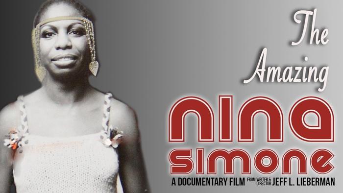 The Amazing Nina Simone (dir. Jeff L. Lieberman)