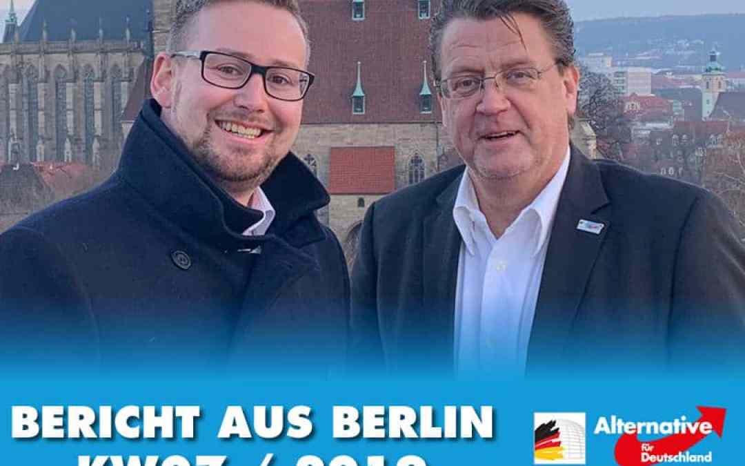 Bericht aus Berlin – KW 07/2019 – Viel unterwegs | Al-Nur-Kita muss schließen