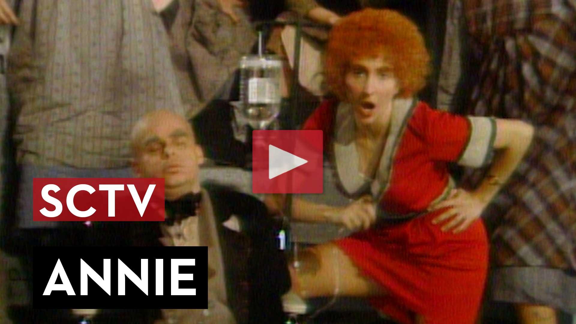 SCTV – Annie