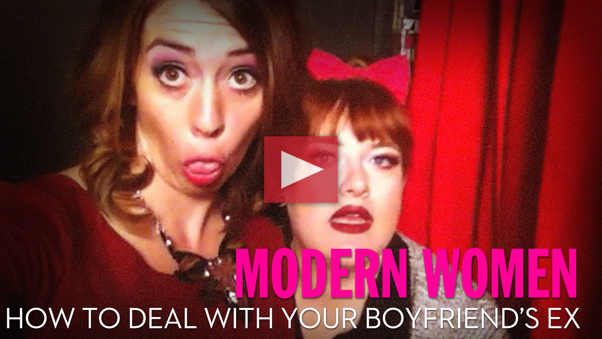 How to Deal With Your Boyfriend's Ex – Modern Women S2 E2