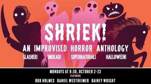 Shriek: An Improvised Horror Anthology