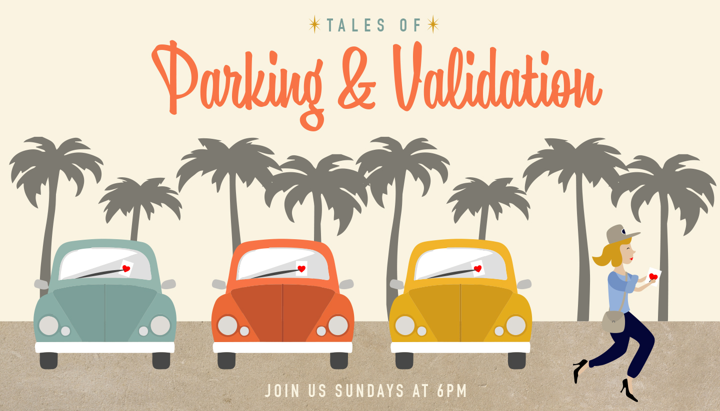 Tales of Parking & Validation