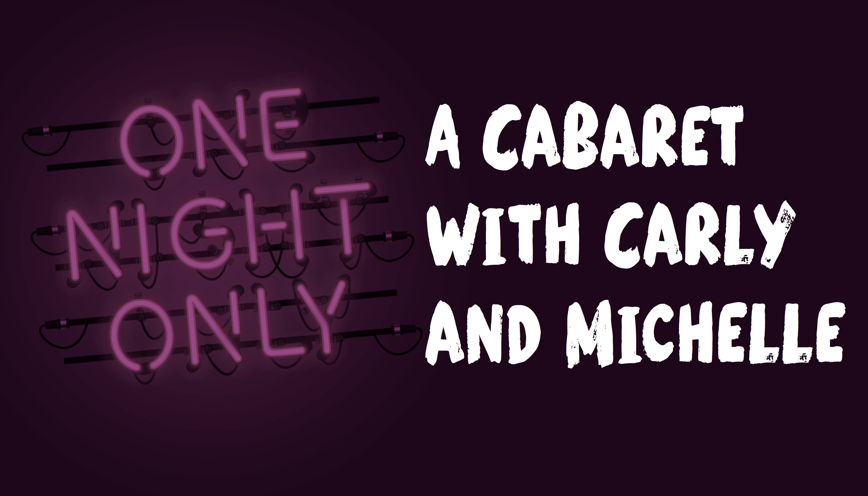 A Cabaret with Carly and Michelle