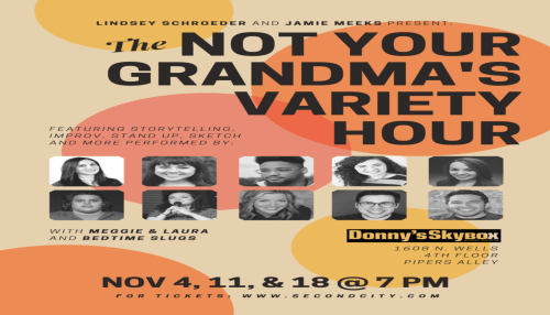 The Not Your Grandma's Variety Hour