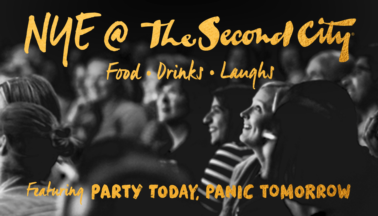 NYE @ The Second City - Featuring